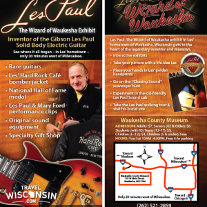 Les Paul Exhibit - Waukesha County Museum