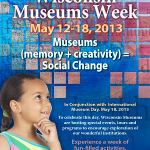 Museum Week Poster - Wisconsin Federation of Museums
